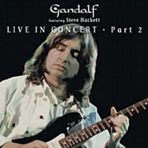 Gandalf Gandalf featuring Steve Hackett - Gallery Of Dreams Live (part 2) album cover