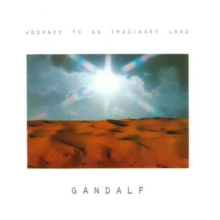 Journey To An Imaginary Land by GANDALF album cover