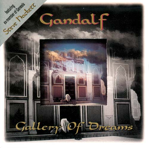 Gandalf - Gallery Of Dreams (featuring Steve Hackett) CD (album) cover