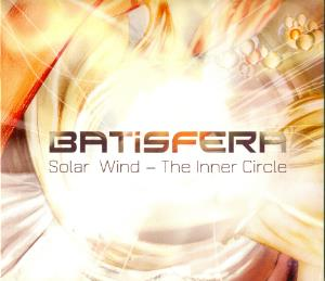 Batisfera Solar Wind: The Inner Circle album cover