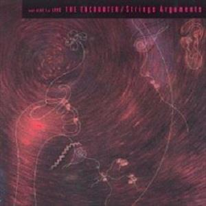 Strings Arguments - The Encounter CD (album) cover
