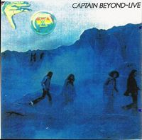 Captain Beyond - Far Beyond a Distant Sun - Live in Arlington Texas CD (album) cover