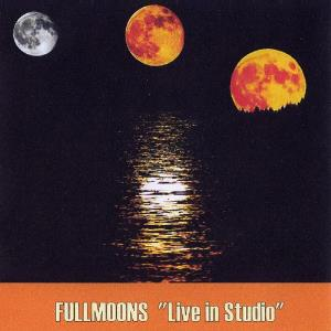 Fullmoons Live In Studio album cover