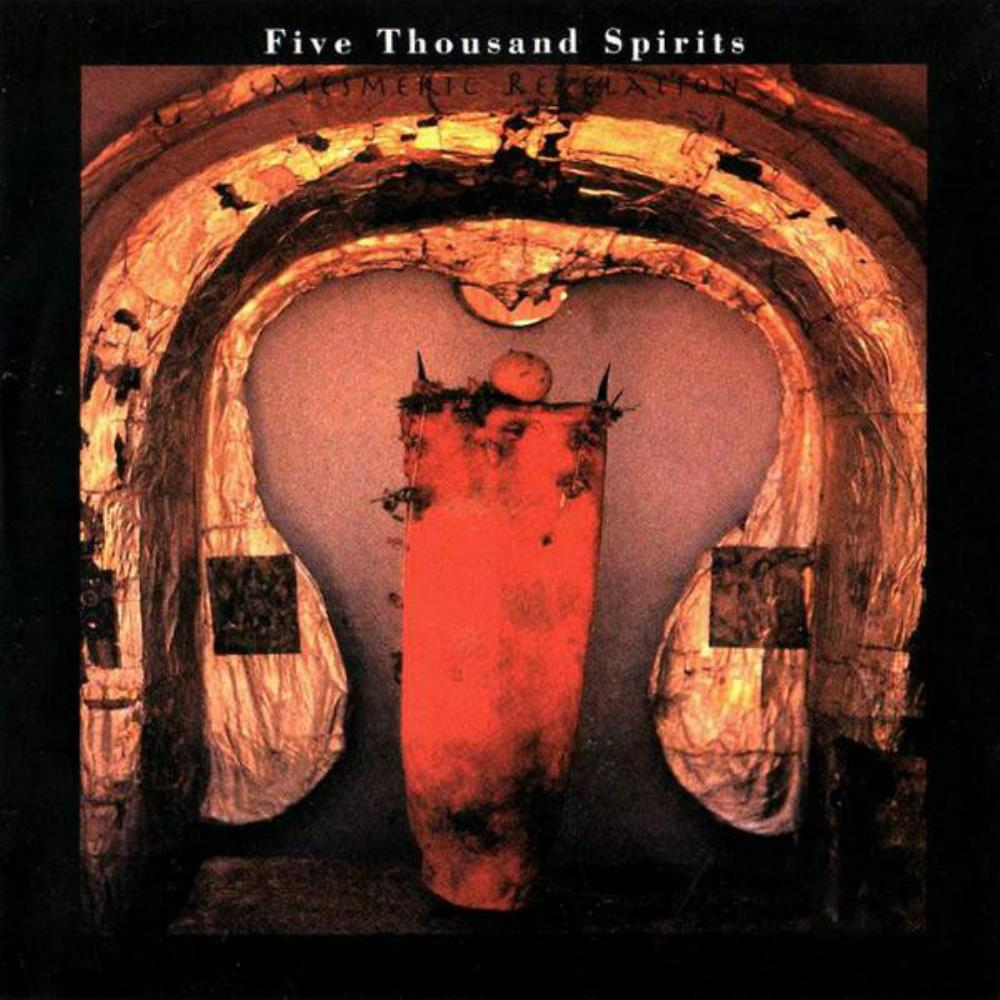 Mesmeric Revelation by FIVE THOUSAND SPIRITS album cover