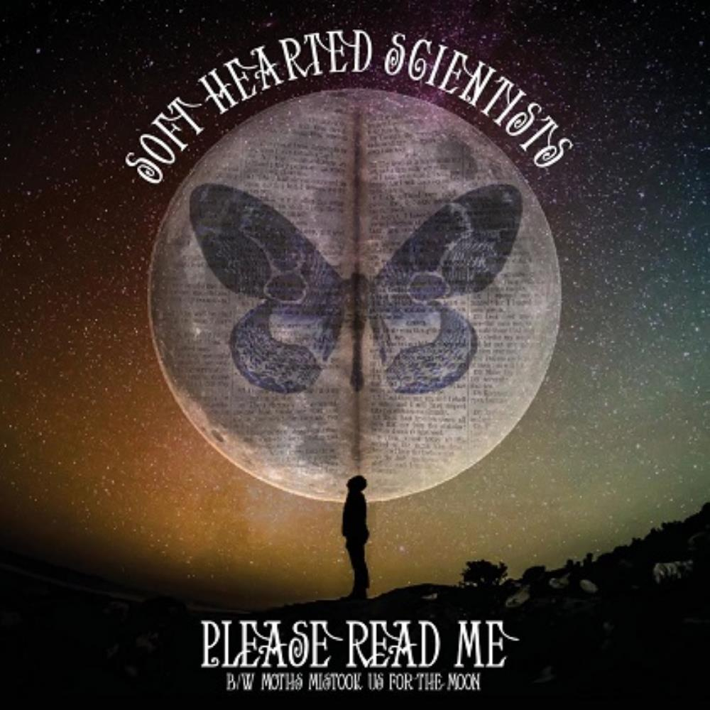 Please Read Me/Moths Mistook Us For The Moon by SOFT HEARTED SCIENTISTS album cover