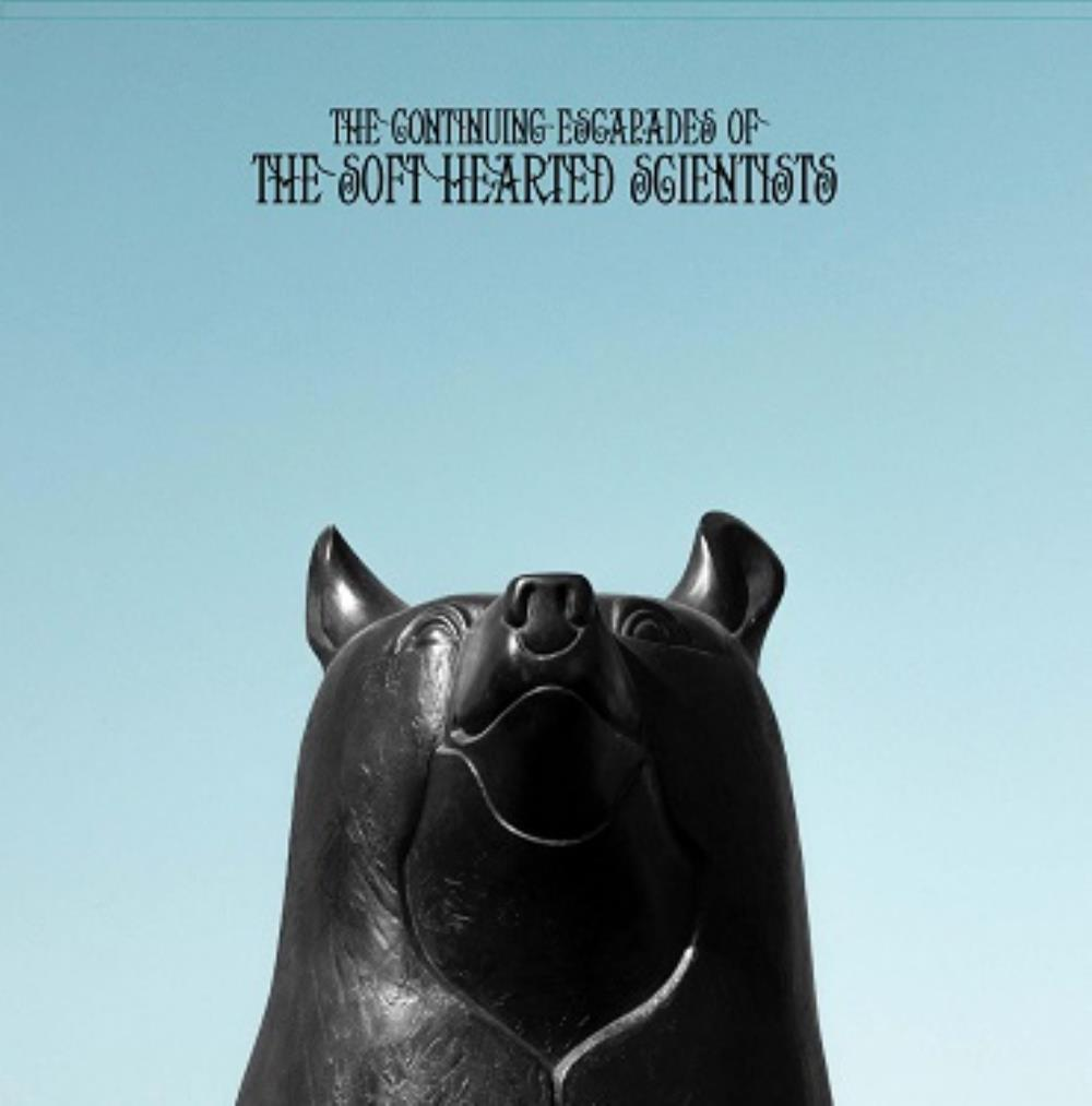 The Continuing Escapades of the Soft Hearted Scientists by SOFT HEARTED SCIENTISTS album cover