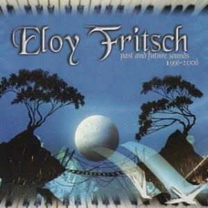 Eloy Fritsch Past And Future Sounds 1996-2006 album cover
