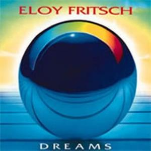 Eloy Fritsch Dreams album cover