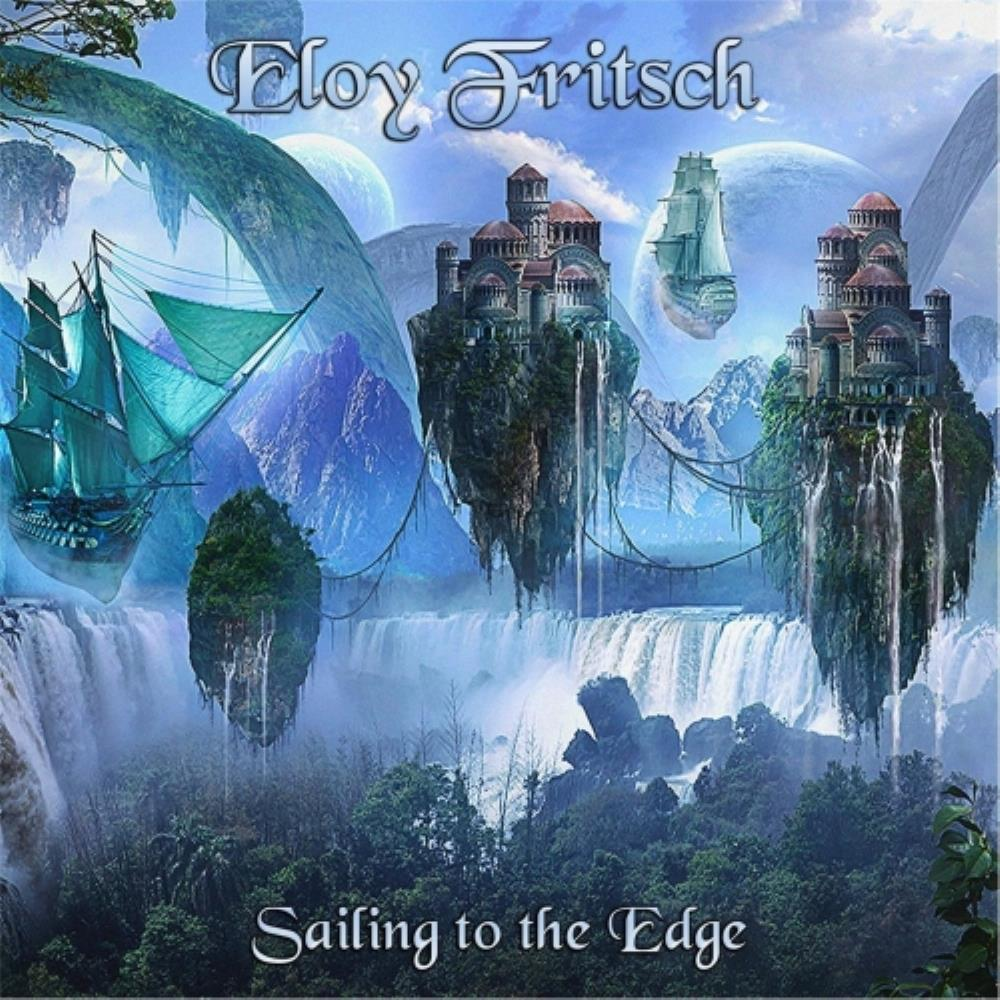 Eloy Fritsch Sailing to the Edge album cover