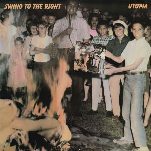 Utopia - Swing To The Right CD (album) cover