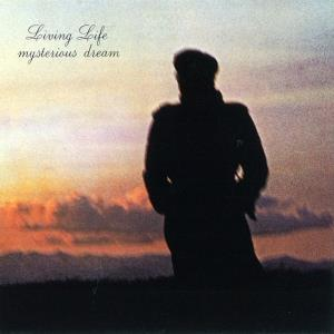 Living Life Mysterious Dream album cover