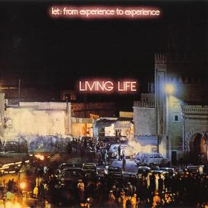 Living Life - Let: From Experience To Experience CD (album) cover