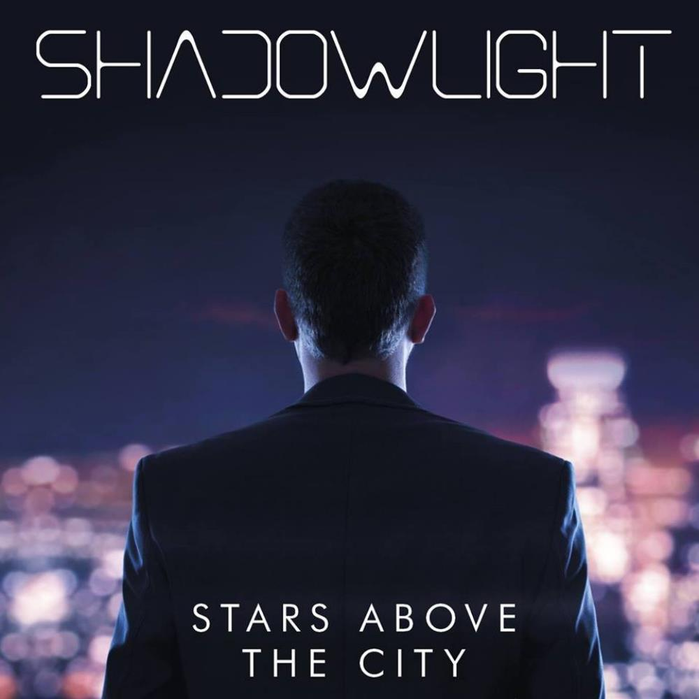 Shadowlight Stars Above the City album cover