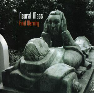 Final Warning by NEURAL MASS album cover