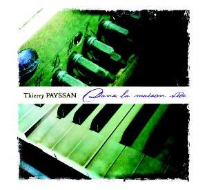 Dans la maison vide by PAYSSAN, THIERRY album cover