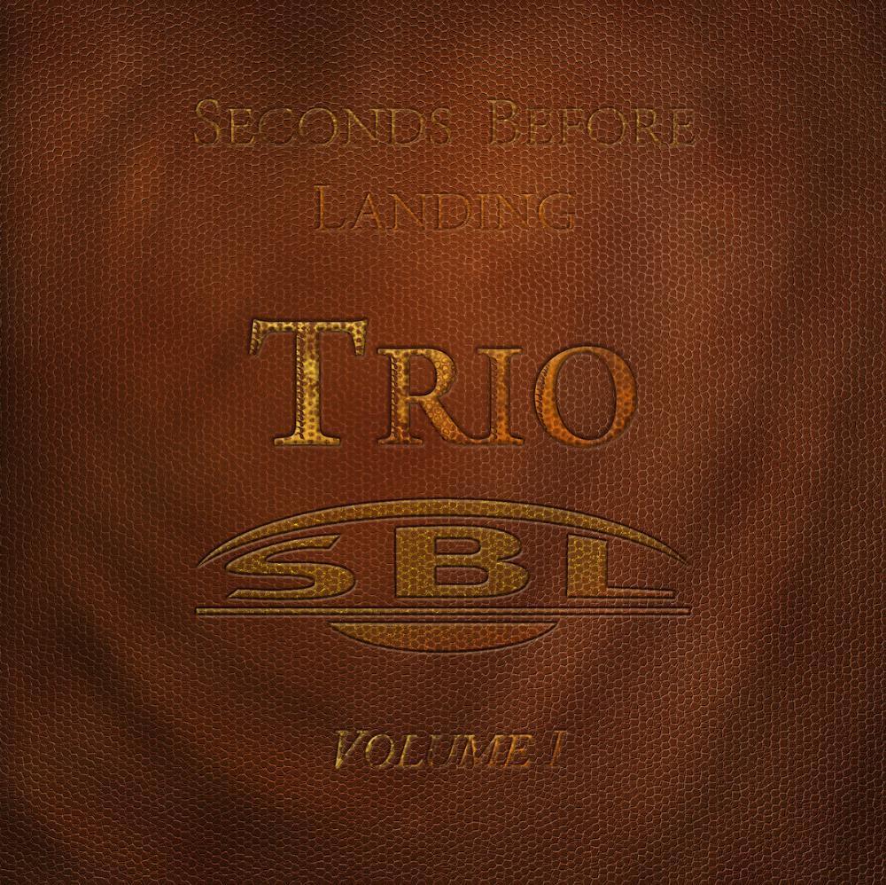 Trio Volume 1 by SECONDS BEFORE LANDING album cover