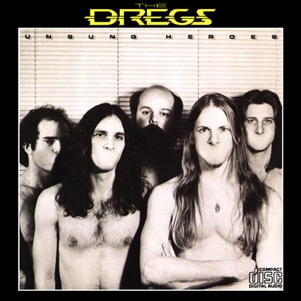 Dixie Dregs - Unsung Heroes CD (album) cover