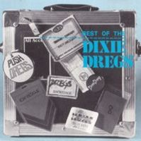 Dixie Dregs Best Of The Dixie Dregs album cover
