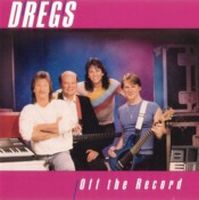 Dixie Dregs Off The Record album cover
