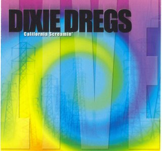 Dixie Dregs - California Screamin' CD (album) cover
