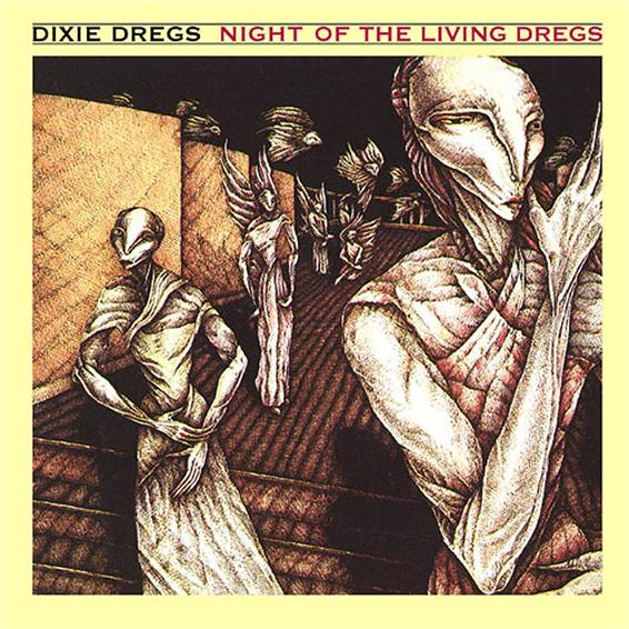 Night Of The Living Dregs by DIXIE DREGS album cover