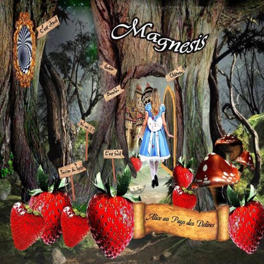 Alice au Pays des Délires by MAGNÉSIS album cover