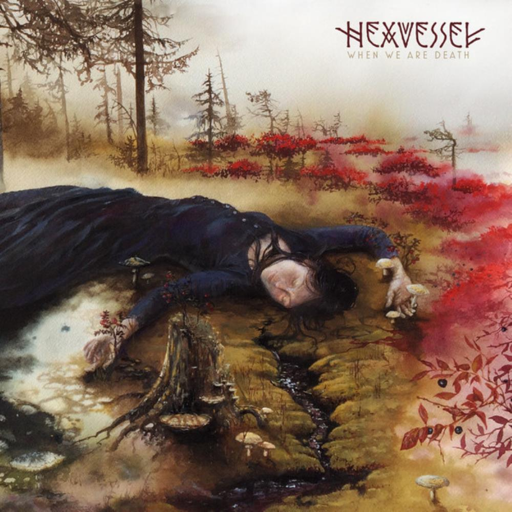 Hexvessel - When We Are Death CD (album) cover