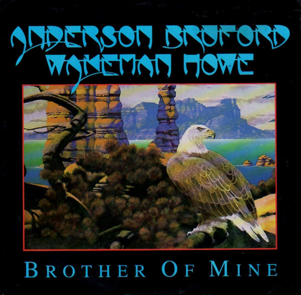 Brother of Mine by ANDERSON - BRUFORD - WAKEMAN - HOWE album cover