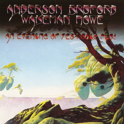 Anderson Bruford Wakeman  Howe Evening of Yes Music Plus album cover