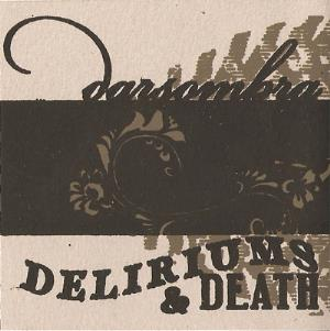 Darsombra Deliriums & Death  album cover