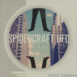 Spidercraft UFO by THOMSON, GLENN album cover