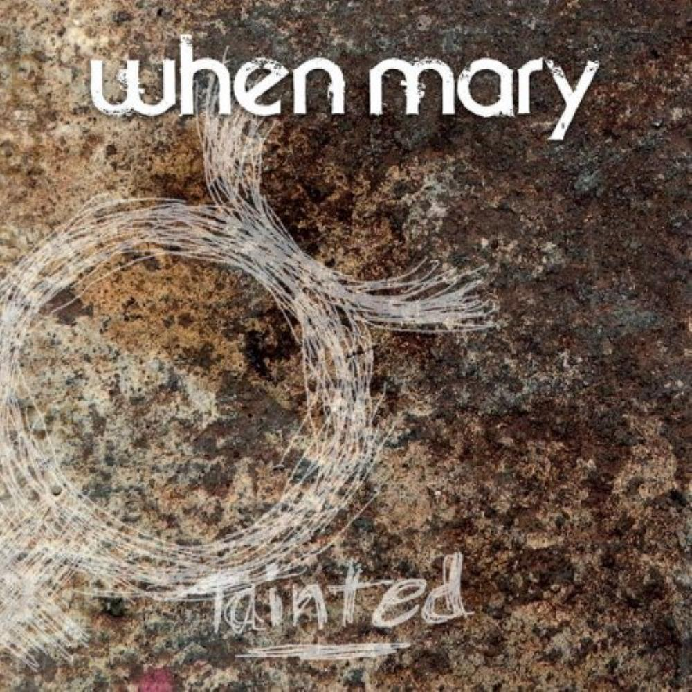 When Mary - Tainted CD (album) cover