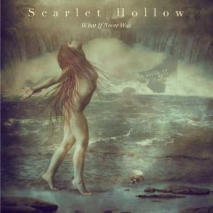 What if Never Was by SCARLET HOLLOW album cover