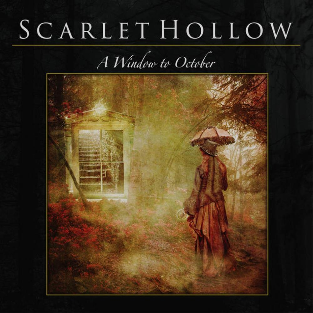 A Window to October by SCARLET HOLLOW album cover
