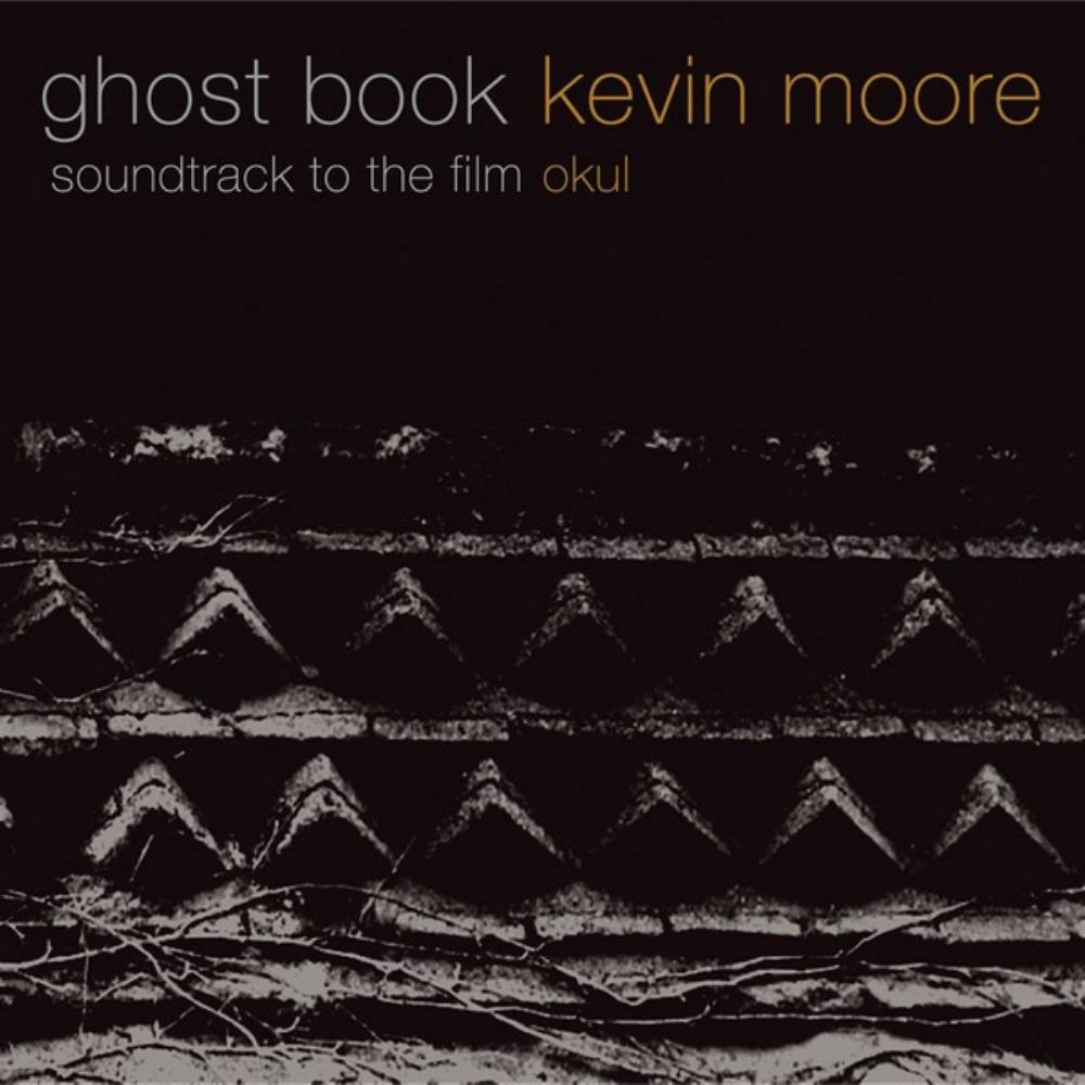 Chroma Key Kevin Moore: Ghost Book (OST) album cover