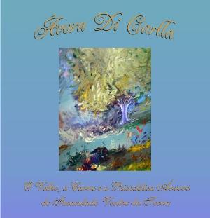 O Velho, A Carne E A Psicodélica Árvore Do Imaculado Ventre Da Terra by ÁVORA DI CARLLA album cover