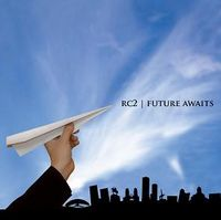RC2 - Future Awaits CD (album) cover