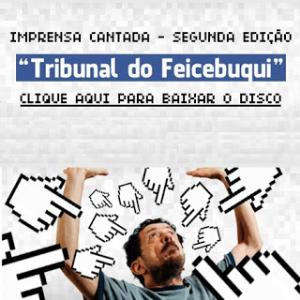 Tom Z� - Tribunal do Feicebuqui CD (album) cover