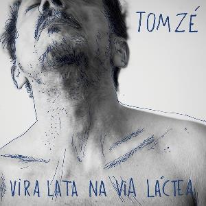 Tom Zé Vira Lata na Via Láctea album cover