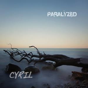 Cyril Paralyzed album cover