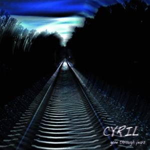 Cyril - Gone Through Years CD (album) cover