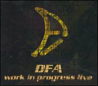 D.F.A. - Work in Progress Live CD (album) cover