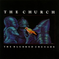 The Church - The Blurred Crusade  CD (album) cover