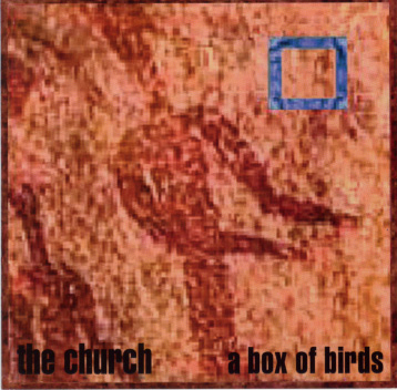 The Church - A Box Of Birds  CD (album) cover