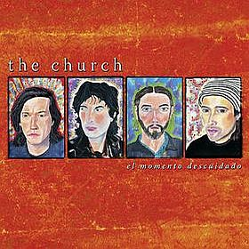 The Church - El Momento Descuidado CD (album) cover