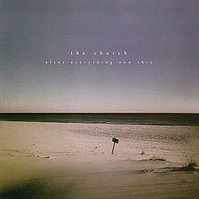 The Church - After Everything Now This  CD (album) cover