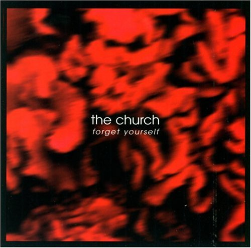 The Church - Forget Yourself CD (album) cover