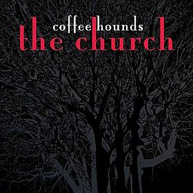 The Church Coffee Hounds album cover