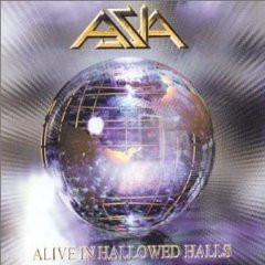 Asia Alive In Hallowed Halls album cover