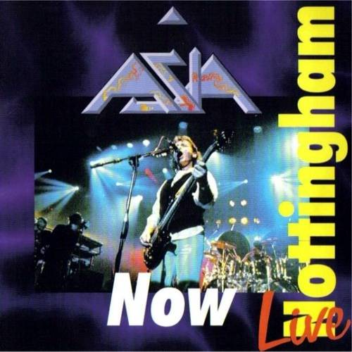 Asia Now: Live In Nottingham album cover